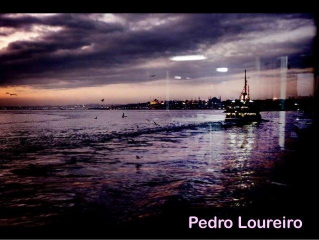 Pedro Loureiro  Pedro Loureiro
