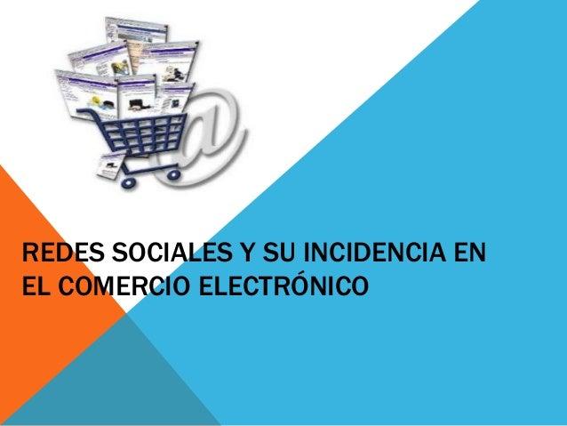 REDES SOCIALES Y SU INCIDENCIA ENEL COMERCIO ELECTRÓNICO