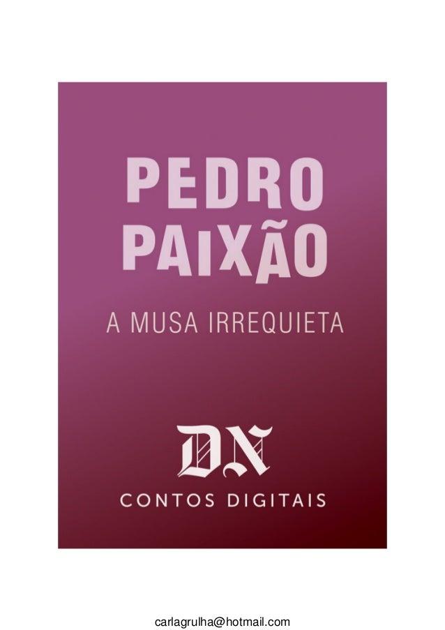 Pedro paixão   a musa irrequiera