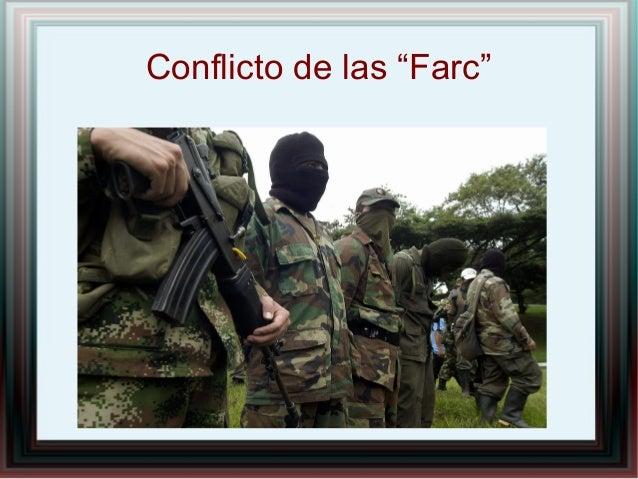 """Conflicto de las """"Farc"""""""
