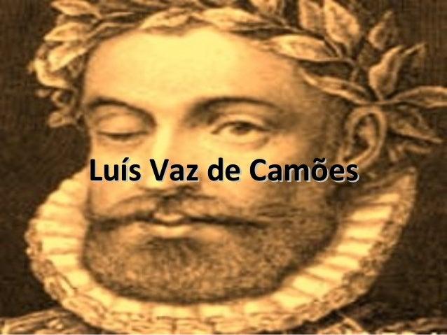 Luís Vaz de CamõesLuís Vaz de Camões