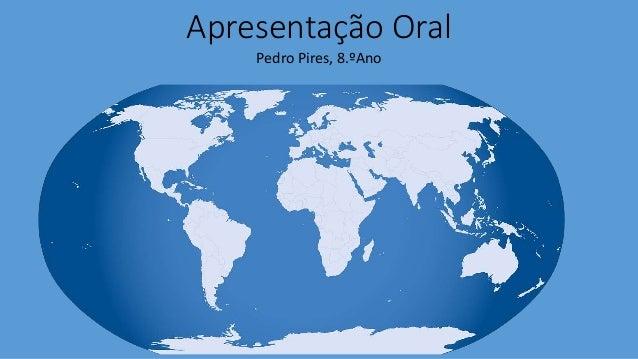 Apresentação Oral Pedro Pires, 8.ºAno