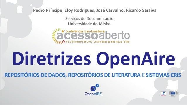 Pedro Príncipe, Eloy Rodrigues, José Carvalho, Ricardo Saraiva Serviços de Documentação Universidade do Minho  Diretrizes ...