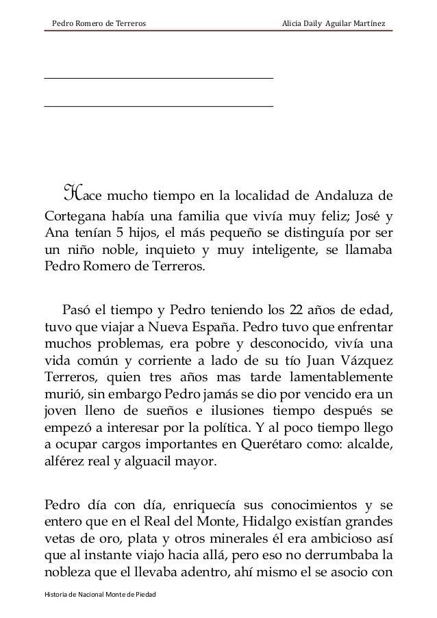 Pedro Romero de Terreros  Alicia Daily Aguilar Martínez  Hace mucho tiempo en la localidad de Andaluza de Cortegana había ...