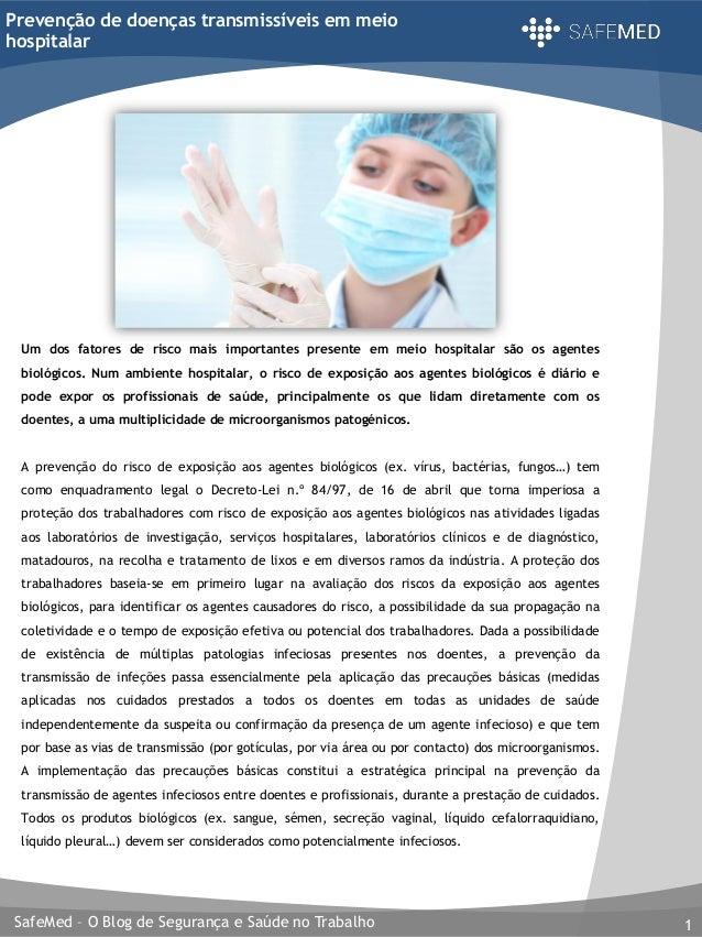 SafeMed – O Blog de Segurança e Saúde no Trabalho 1 Prevenção de doenças transmissíveis em meio hospitalar Um dos fatores ...