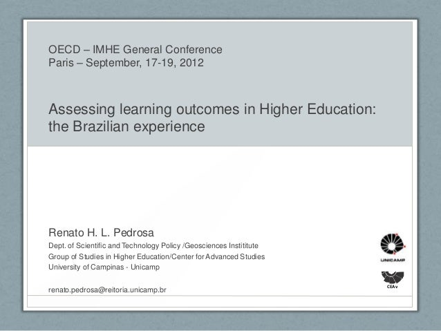 OECD – IMHE General ConferenceParis – September, 17-19, 2012Assessing learning outcomes in Higher Education:the Brazilian ...