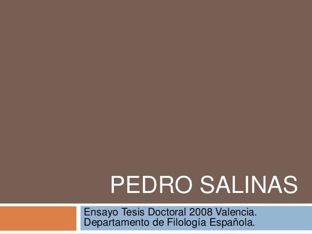PEDRO SALINASEnsayo Tesis Doctoral 2008 Valencia.Departamento de Filología Española.
