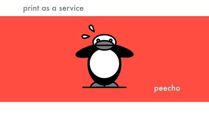 print as a service                          peecho