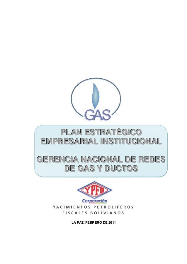 PLAN ESTRATÉGICO EMPRESARIAL INSTITUCIONAL UC GERENCIA NACIONAL DE REDES DE GAS Y DUCTOS  YACIMIENTOS PETROLIFEROS FISCALE...