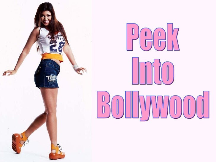 Peek Into Bollywood
