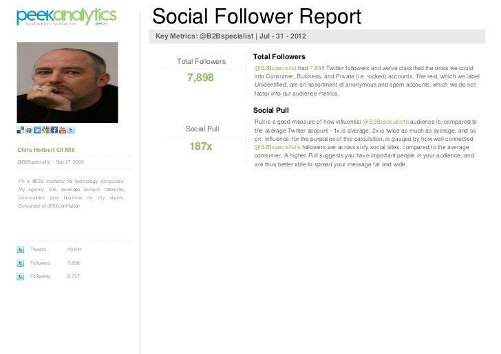 Social Follower Report                                                        Key Metrics: @B2Bspecialist | Jul - 31 - 201...