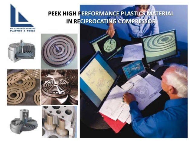 PEEK HIGH PERFORMANCE PLASTICS MATERIAL  IN RECIPROCATING COMPRESSOR