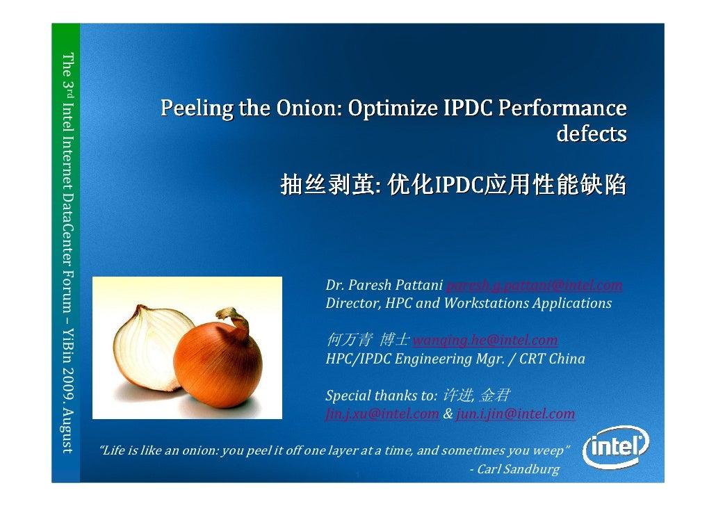 The 3rd Intel Internet DataCenter Forum – YiBin 2009. August                                                              ...