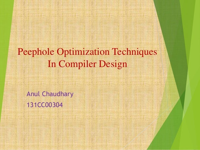 Peephole Optimization Techniques In Compiler Design Anul Chaudhary 131CC00304