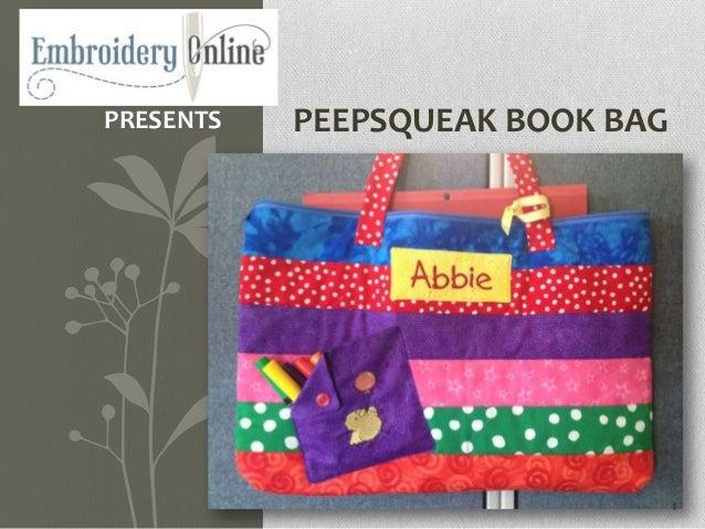 PRESENTS   PEEPSQUEAK BOOK BAG                                 1