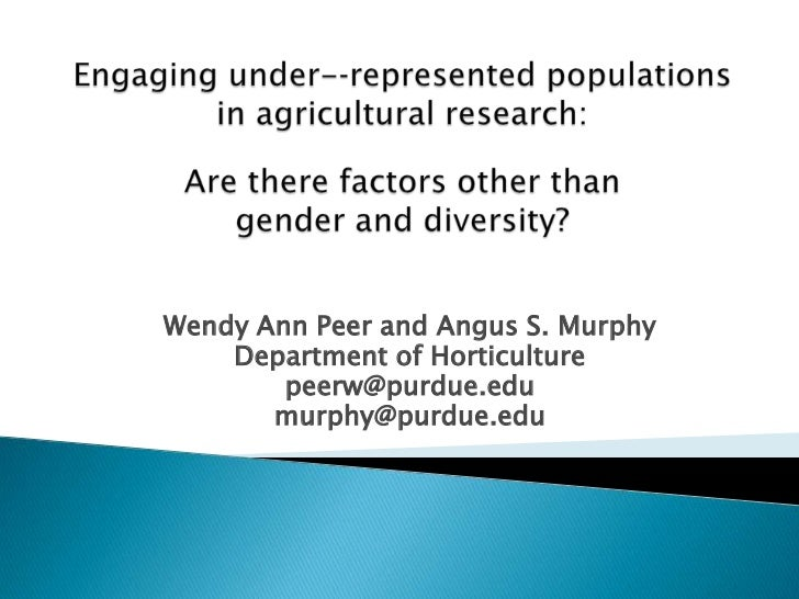 Engaging under-represented populations in agricultural research:Are there factors other than gender and diversity?<br />W...