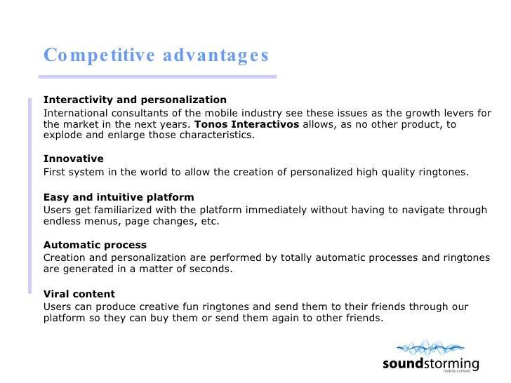 Competitive advantages <ul><li>Interactivity and personalization  </li></ul><ul><li>International consultants of the mobil...
