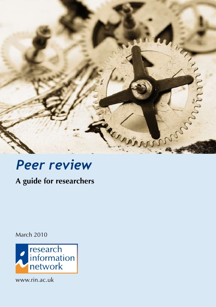 Peer review A guide for researchers     March 2010     www.rin.ac.uk