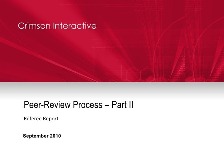 Peer-Review Process – Part II Referee Report September 2010