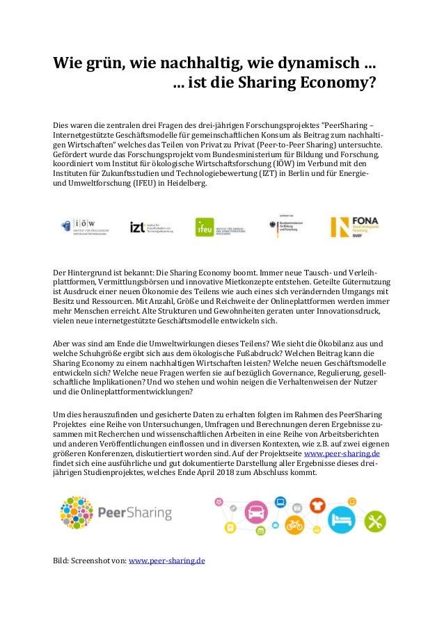 Wie grün, wie nachhaltig, wie dynamisch … … ist die Sharing Economy? Dies waren die zentralen drei Fragen des drei-jährige...