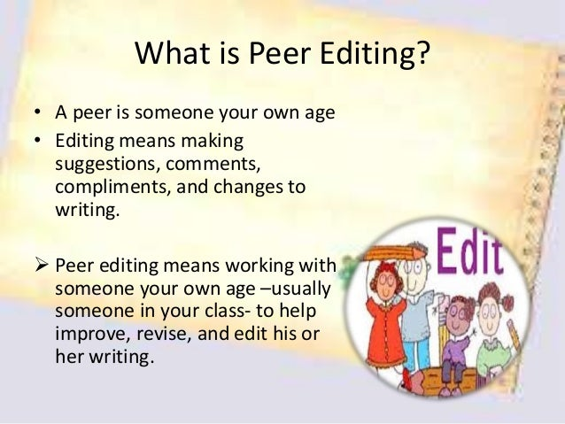 Peer Editing Technique for Teaching Writing