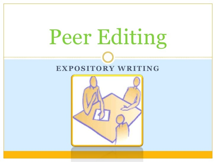 Expository Writing<br />Peer Editing<br />