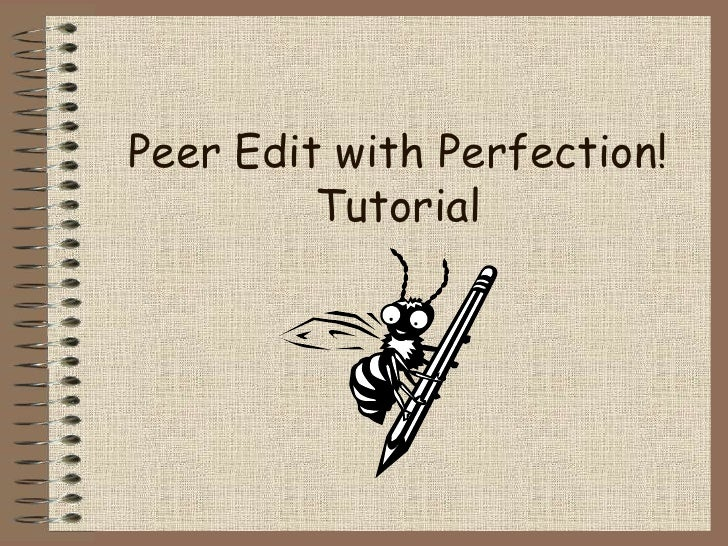 Peer Edit with Perfection!Tutorial<br />