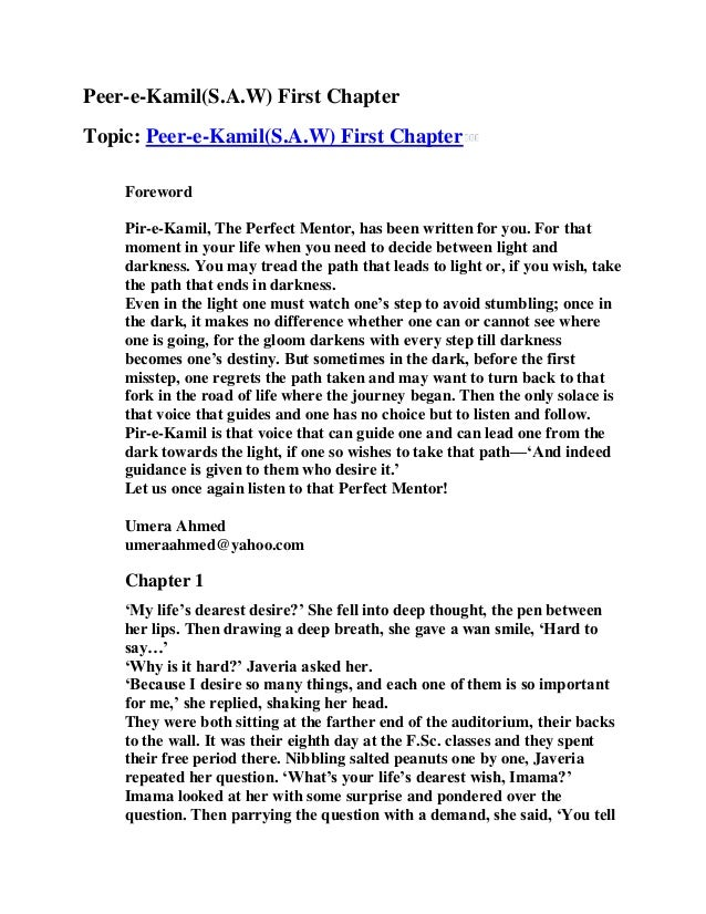 Peer-e-Kamil(S.A.W) First Chapter Topic: Peer-e-Kamil(S.A.W) First Chapter Foreword Pir-e-Kamil, The Perfect Mentor, has b...