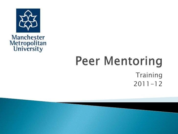 Peer Mentoring<br />Training <br />2011-12<br />