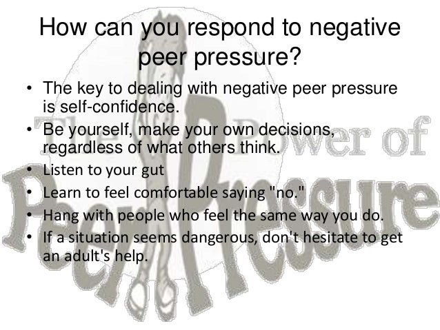 effective ways to avoid peer pressure In the heat of the moment, it can be hard for your child to stay out of trouble give him these tools for dealing with peer pressure when it happens.