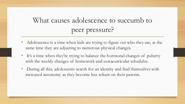 """what causes peer pressure Free essay: positive effects of peer pressure when you think of the words """"peer pressure', what is the first thing that comes to mind majority of us would."""