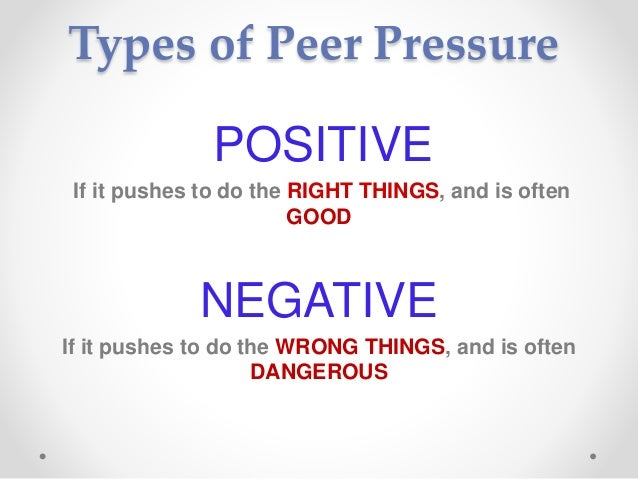 a discussion on the good and bad peer pressure Essays the point of good philip zimbardo's website about his classic study contains a 42 page slideshow with videoclips of the original a discussion on the good and bad peer pressure experiment with zimbardo's commentary in any context.