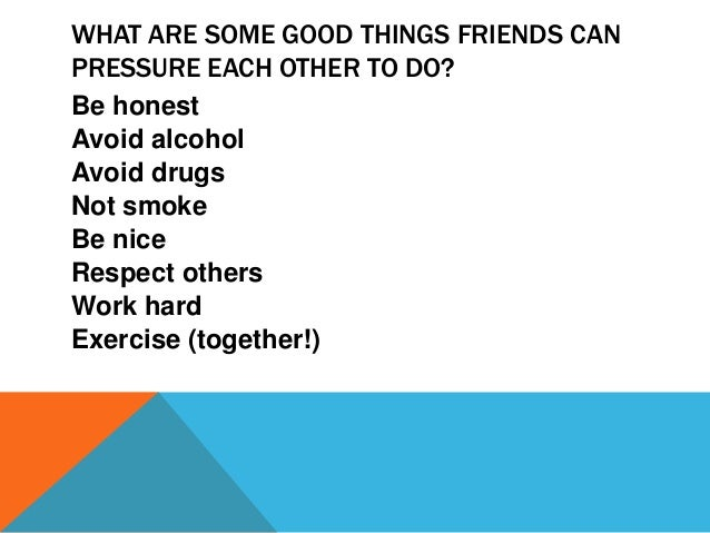 peer pressure is useful Answerscom ® wikianswers ® categories relationships peer pressure can you give me some examples of peer pressure 7 people found this useful was this answer.