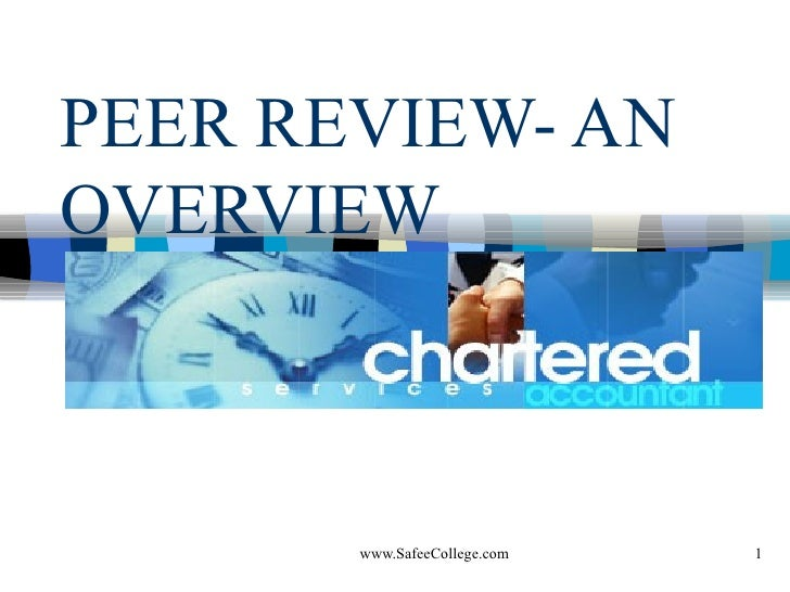 PEER REVIEW- AN OVERVIEW