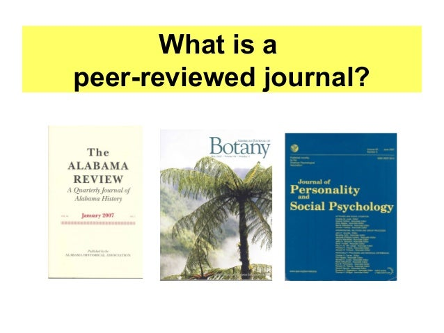 What is a peer-reviewed journal?