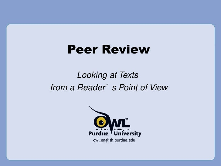 Peer Review Looking at Texts  from a Reader's Point of View