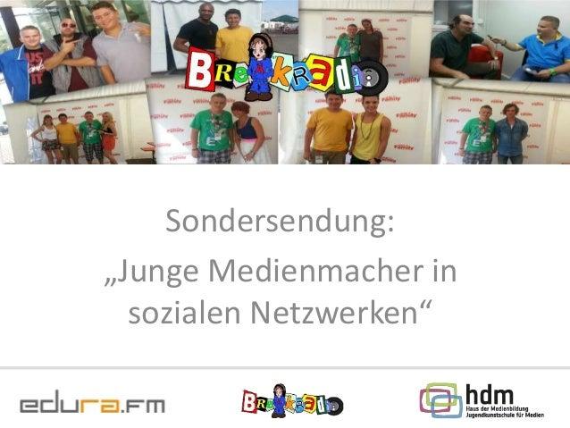 """Sondersendung: """"Junge Medienmacher in sozialen Netzwerken"""""""