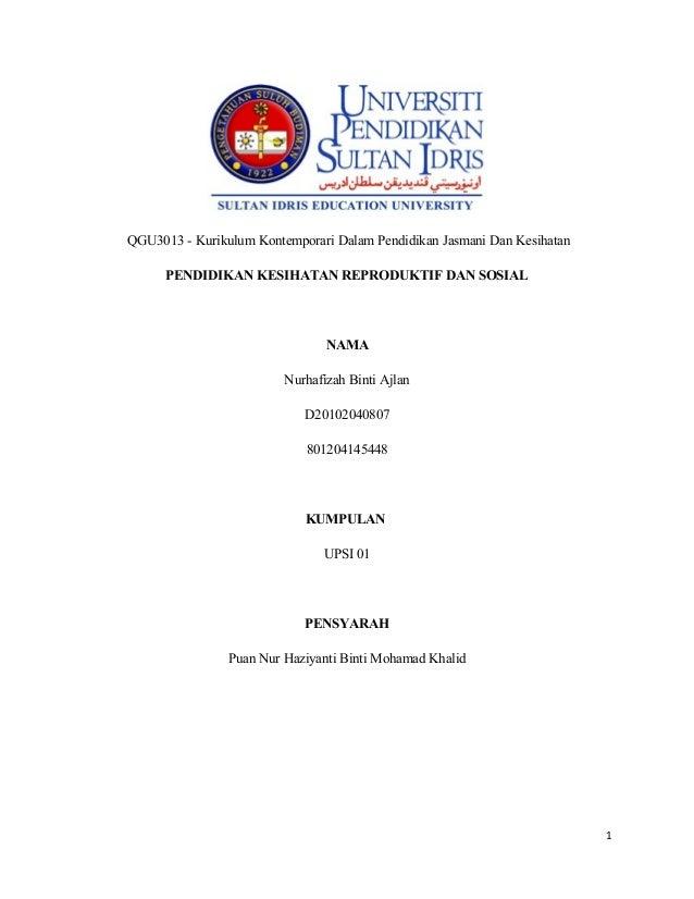 QGU3013 - Kurikulum Kontemporari Dalam Pendidikan Jasmani Dan Kesihatan      PENDIDIKAN KESIHATAN REPRODUKTIF DAN SOSIAL  ...