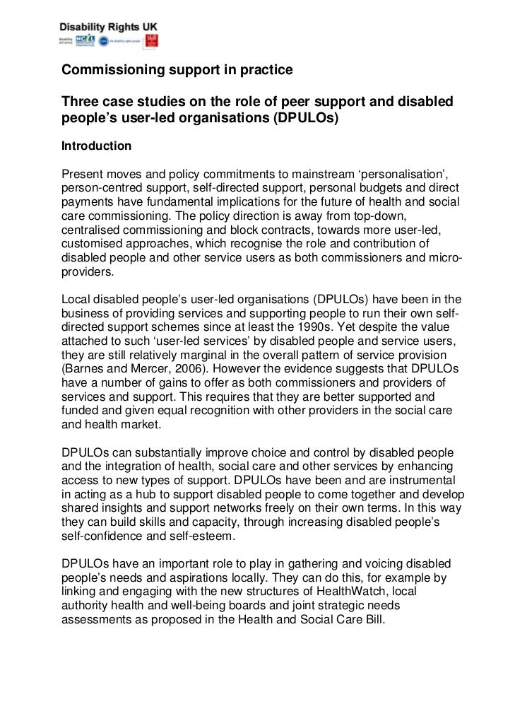 Commissioning support in practiceThree case studies on the role of peer support and disabledpeople's user-led organisation...