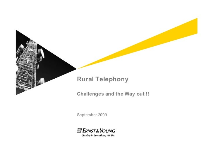 Rural Telephony  Challenges and the Way out !!    September 2009