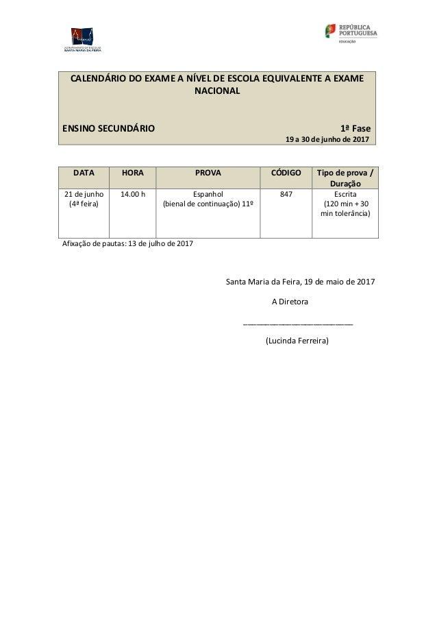 CALENDÁRIO DAS PROVAS DE EQUIVALÊNCIA À FREQUÊNCIA Slide 2
