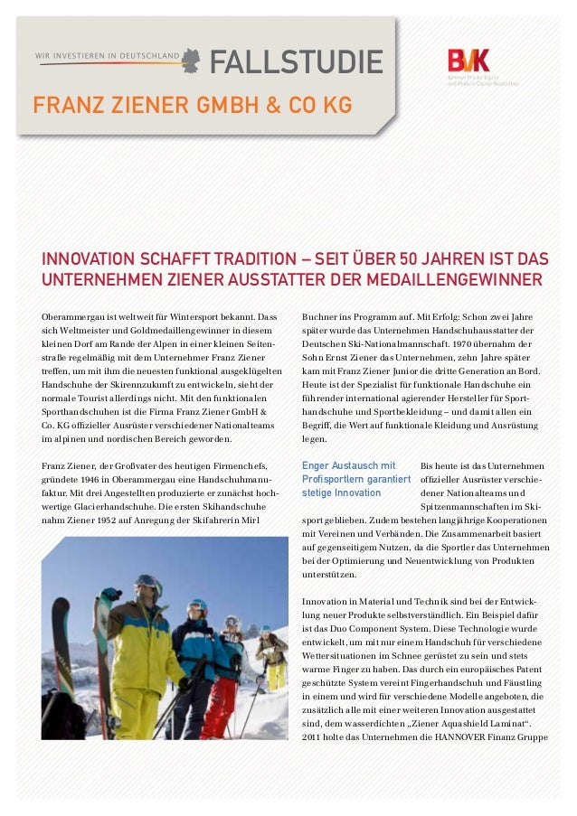 FALLSTUDIE FRANZ ZIENER GMBH & CO KG Buchner ins Programm auf. Mit Erfolg: Schon zwei Jahre später wurde das Unternehmen H...