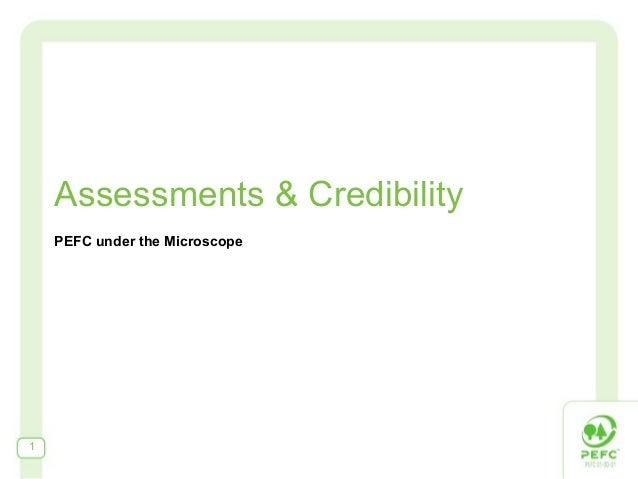Assessments & CredibilityPEFC under the Microscope1