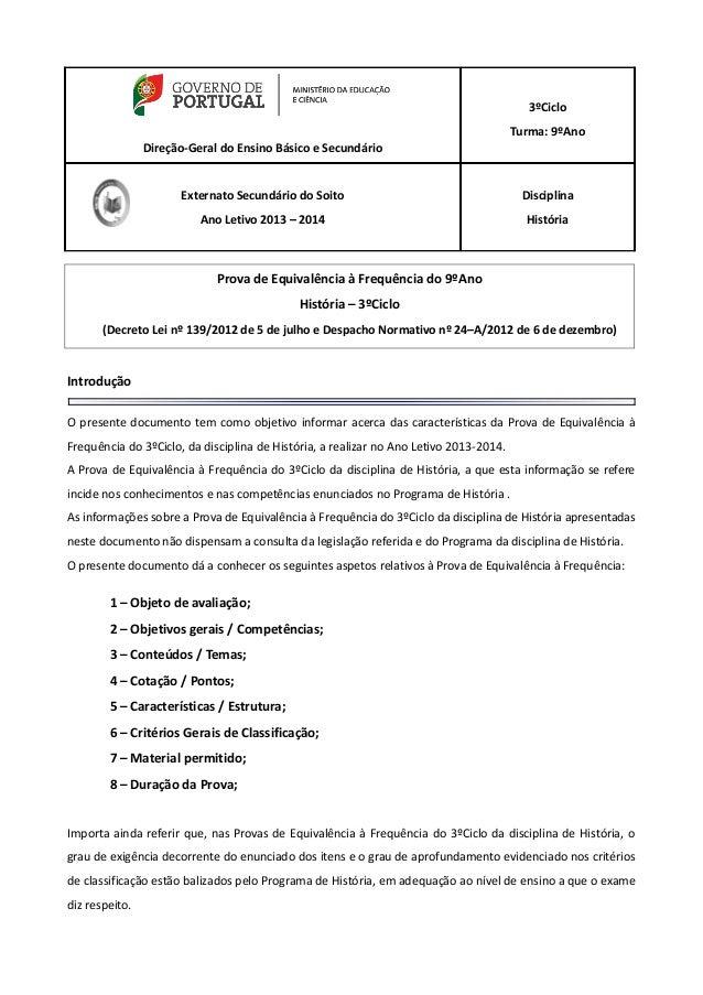 Direção-Geral do Ensino Básico e Secundário 3ºCiclo Turma: 9ºAno Externato Secundário do Soito Ano Letivo 2013 – 2014 Disc...