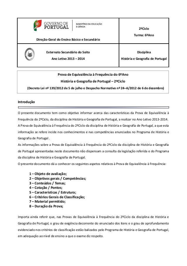 Direção-Geral do Ensino Básico e Secundário 2ºCiclo Turma: 6ºAno Externato Secundário do Soito Ano Letivo 2013 – 2014 Disc...