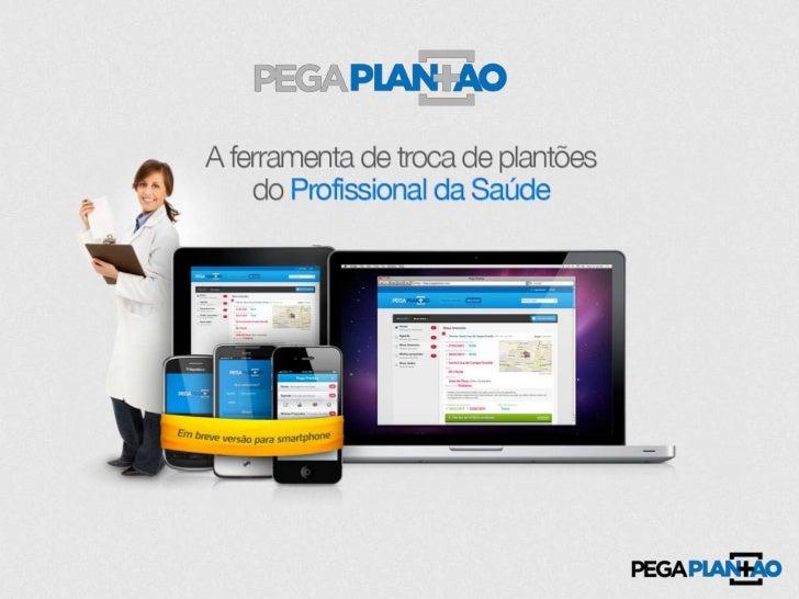 Pega Plantão - Pitch no StartupDojo Slide 2