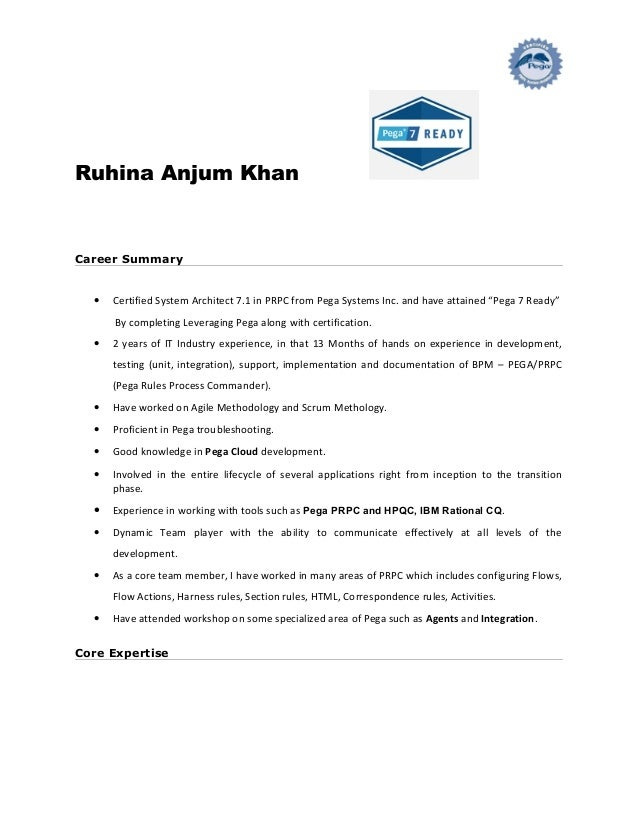 Ruhina Anjum Khan Career Summary U2022 Certified System Architect 7.1 In PRPC  From Pega Systems Inc ...  Career Summary Samples
