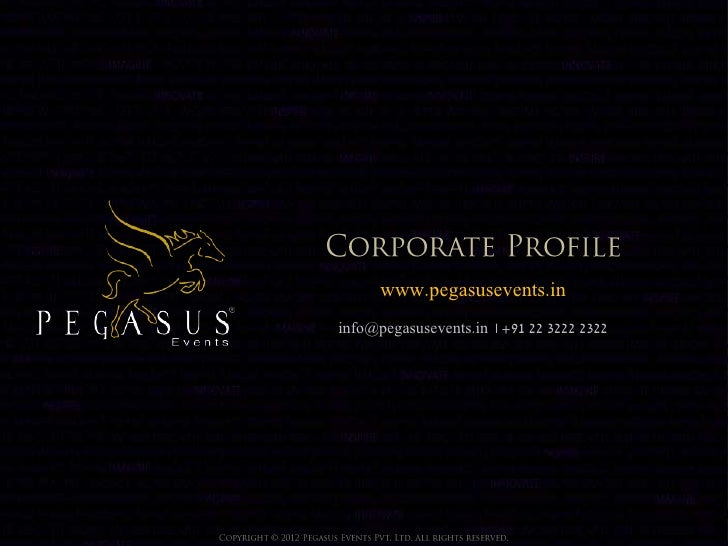 www.pegasusevents.ininfo@pegasusevents.in | +91 22 3222 2322