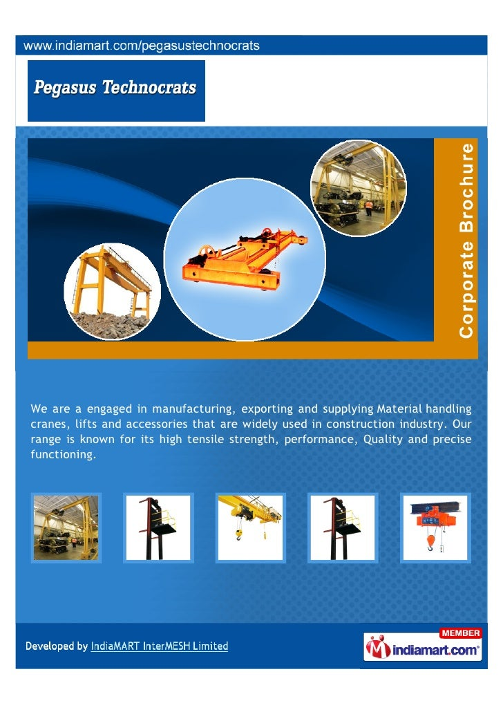 We are a engaged in manufacturing, exporting and supplying Material handlingcranes, lifts and accessories that are widely ...