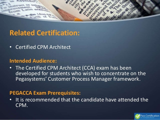 Pegasystems pegacca certified cpm architect cca exam for Certified architect